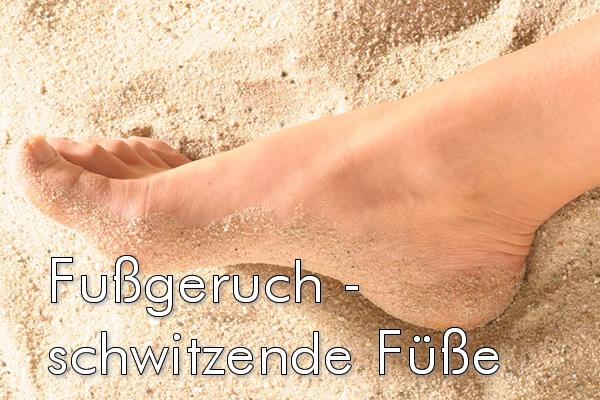 Fußgeruch – schwitzende Füße