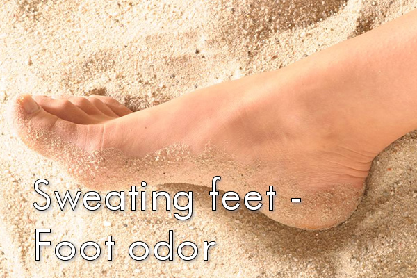 Sweating feet - Foot odor